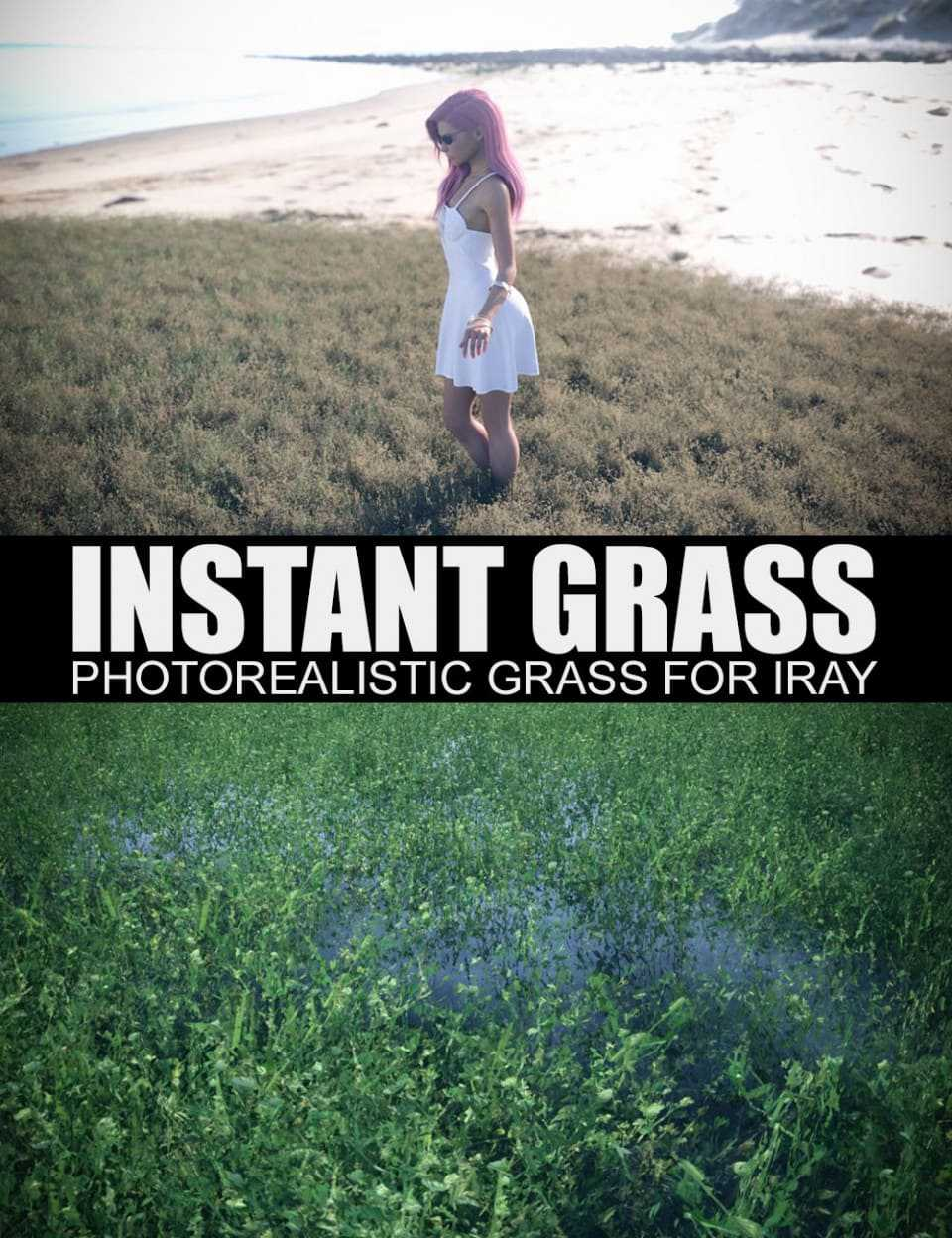 Instant Grass - Photorealistic Grass For Iray
